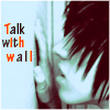 Аватар Talk with wall
