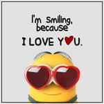 Аватар Миньон из мультфильма Despicable Me / Гадкий я (Im Smiling? because I LOVE YOU.)