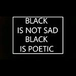 Аватар Black is not sad, black is poetic / Черный не грустный, черный поэтичный