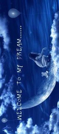 Обои Welcome to my dream ...