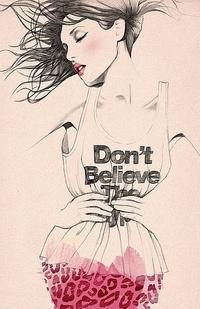 Обои Don't Believe..