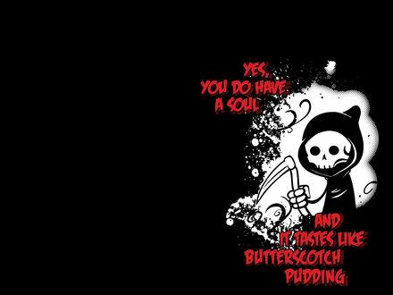 Обои Маленькая смерть с косой (Yes, You do have a soul and it tastes like butterscotch pudding)