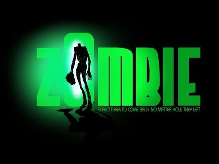 Обои ZOMBIE expect them  to come back  no matter how they left