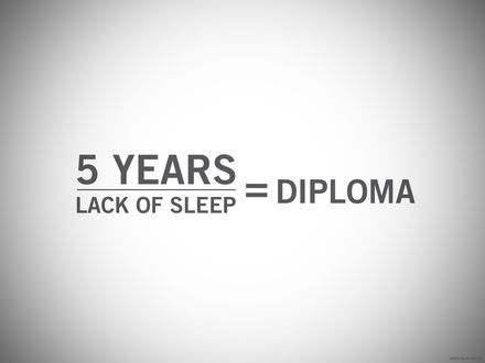 Обои '5 years + lack of sleep = diploma' / '5 лет + недостаток сна = диплом'