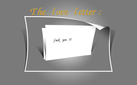 ���� �������� ������ (The love letter: Fuck you!!!)