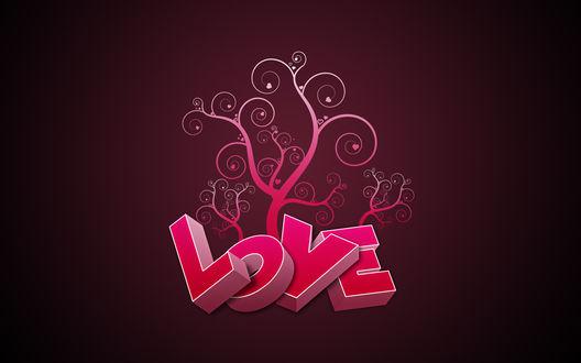 Обои Из слова Любовь растут розовые деревья (love)