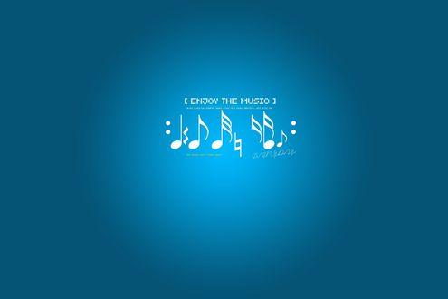 Обои Белые ноты на синем фоне и надпись [ ENJOY THE MUSIC ] (blues, classical, country, dance, disco, folk, house, indutrial, jazz, metal, pop, rap, reggae, rock, techno, trance) EVERYDAY