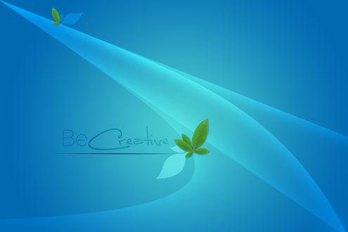 Обои Бирюзовые линии на голубом фоне и надпись Be Creative