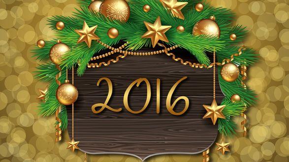 Обои Табличка украшенная еловыми ветками, шарами и звездами с надписью 2016
