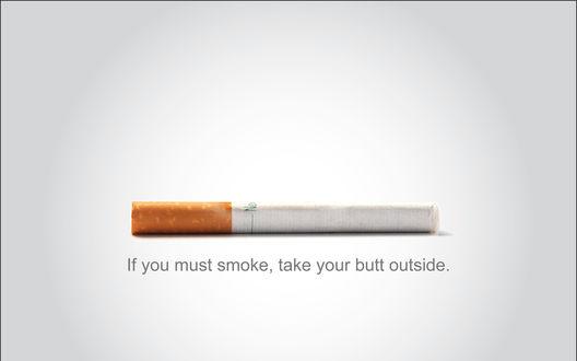 Обои Сигарета с фильтром (If you must smoke, take your butt outside)