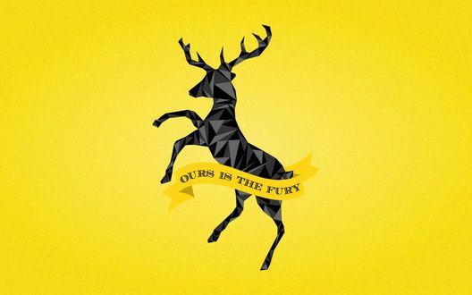 Обои Олень и фраза Баратеонов: Ours is the Fury / Нам ярость, сериал Game of Thrones / Игра престолов
