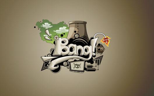 Обои Абстрактное изображение с надписью Bang!