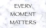 Обои Фраз Every momets matters / Все моменты важны на белом фоне