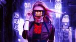 Обои Арт девушки cyber-punk (404 error)
