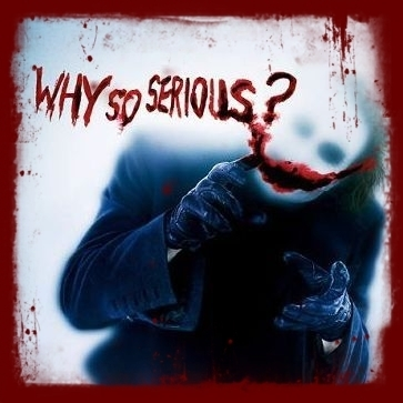 Фото why so serious?