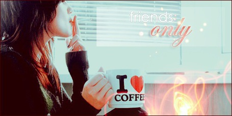 Фото Friends only (I love coffee)