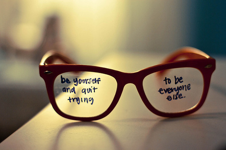 ���� ���� �� ����� (Be yourself and quit trying to be everyone else...) (� Electraa), ���������: 13.02.2011 19:27