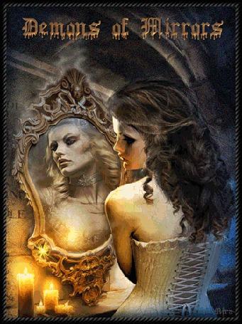 Анимация Девушка перед зеркалом на фоне горящих свечей с надписью demons of mirrors (© qalina), добавлено: 26.05.2015 19:59