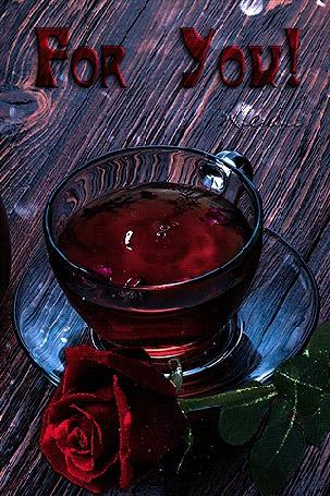 Анимация Чашка чая на блюдечке на фоне красной розы (For You!)